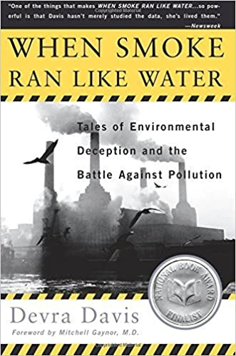 Amazon when smoke ran like water tales of environmental when smoke ran like water tales of environmental deception and the battle against pollution reprint edition kindle edition fandeluxe Gallery