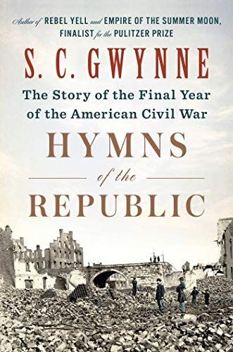 Book Cover: Hymns of the Republic: The Story of the Final Year of the American Civil War