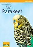 My Parakeet, Immanuel Birmelin, 0764142836