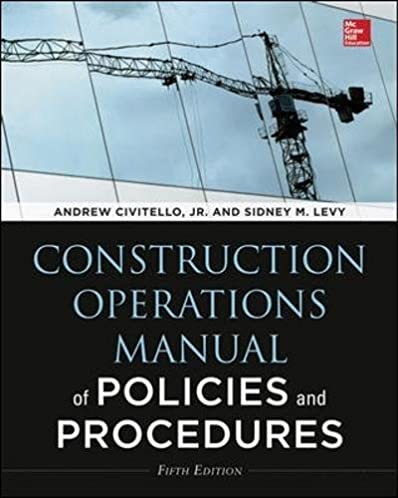 construction operations manual of policies and procedures fifth rh amazon com construction company policies and procedures manual template construction company policies and procedures manual template