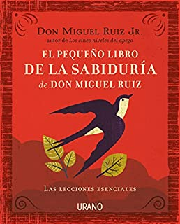 Book Cover: Pequeno libro de la sabiduria de Don Miguel Ruiz, El