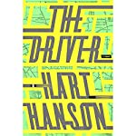 The Driver: A Novel | Hart Hanson