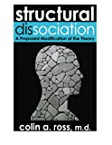 Structural Dissociation : A Proposed Modification of the Theory, Manitou Communications, Incorporated, 0981537618