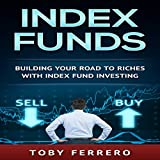 img - for Index Funds: Building Your Road to Riches with Index Fund Investing book / textbook / text book