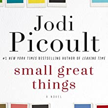Small Great Things: A Novel Audiobook by Jodi Picoult Narrated by Audra McDonald, Cassandra Campbell, Ari Fliakos