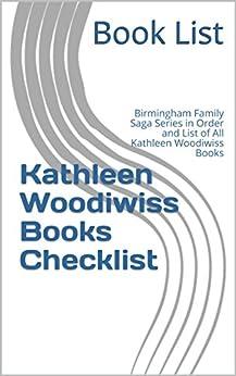 Download for free Kathleen Woodiwiss Books Checklist: Birmingham Family Saga Series in Order and List of All Kathleen Woodiwiss Books
