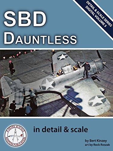 (SBD Dauntless in Detail & Scale (Digital Detail & Scale Series Book 5))