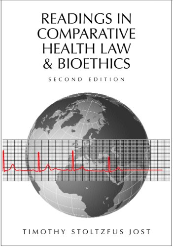 Readings in Comparative Health Law and Bioethics, Second Edition