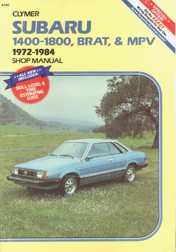 - Subaru 1400-1800, Brat, and Mpv 1972-1984 Shop Manual