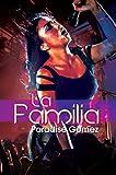 La Familia, Paradise Gomez, 1601625553