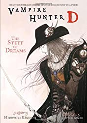 Vampire Hunter D Volume 5: The Stuff Of Dreams: Stuff of Dreams v. 5 by Hideyuki Kikuchi (2006) Paperback