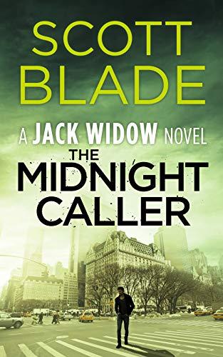 The Midnight Caller (Jack Widow Book 7) by [Blade, Scott]