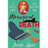 Meowsical Death: A Hazel Hart Cozy Mystery Two