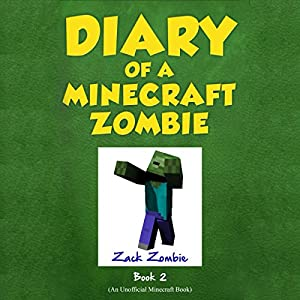 Diary of a Minecraft Zombie, Book 2 Audiobook