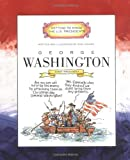 George Washington: First President 1789-1797 (Getting to Know the U.S. Presidents (Paperback))