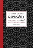 The Girl's Guide to Depravity, Heather Rutman, 0762444878