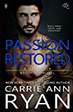 Passion Restored (Gallagher Brothers Book 2) (Volume 2)
