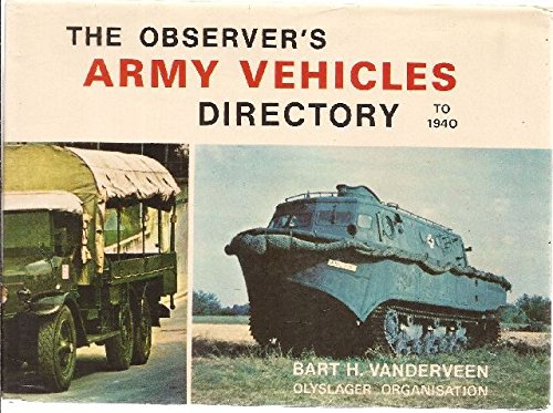 The Observer's Army Vehicles Directory to 1940 (Olyslager Auto Library)