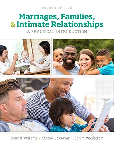 Marriages, Families, and Intimate Relationships (4th Edition) by Pearson