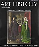Art History, Portable Editions Books 4,6 with MyArtsLab, Stokstad, Marilyn and Cothren, Michael, 020500475X
