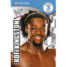 DK Reader Level 3 WWE: Kofi Kingston (DK READERS)