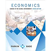 Economics: Canada in the Global Environment (9th Edition)