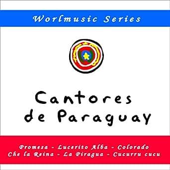 Amazon.com: Che la Reina: Cantores de Paraguay: MP3 Downloads