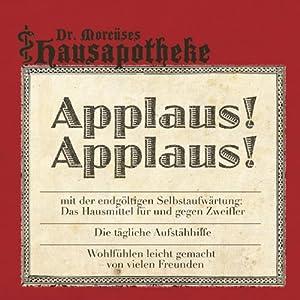 Applaus! Applaus! / Zwärchfelltherapie (Dr.Morcüses Hausapotheke) Hörbuch