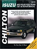 Isuzu Amigo/ Pick-ups/ Rodeo/ Trooper Repair Manual (1981-96) (Chilton Total Car Care) by Christopher G. Ritchie (1999-08-25)