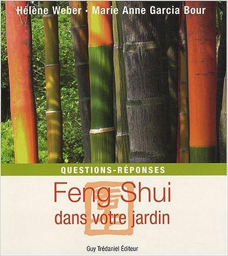 Feng Shui dans votre jardin : Questions - réponses