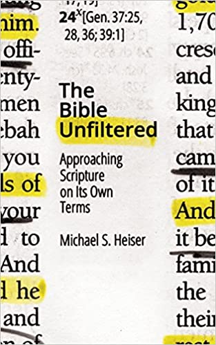 Book The Bible Unfiltered: Approaching Scripture on Its Own Terms