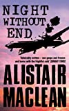 Front cover for the book Night Without End by Alistair MacLean