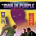 The New Adventures of the Man in Purple Audiobook by Russ Anderson Jr., Ashley Mangin, Lee Houston Jr., Terry Alexander Narrated by Mark Barnard
