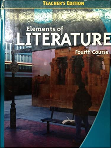 Elements Of Literature 4th Course Teacher S
