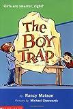 The Boy Trap, Nancy Matson, 0439223652