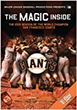 The Magic Inside: The 2010 Season of the World Championship San Francisco Giants