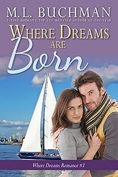 Where Dreams Are Born: a Pike Place Market Seattle romance (Where Dreams Seattle Romance Book 1) by [Buchman, M. L.]
