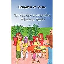 Benjamin Et Rosie - Une Invite Inattendue, Madame Potin