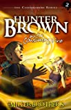 Hunter Brown and the Consuming Fire (Codebearers #2)