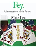 Fey. (Vince Lombard Book 2)