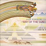 Way of the Sun by Jade Warrior (2006-10-10)