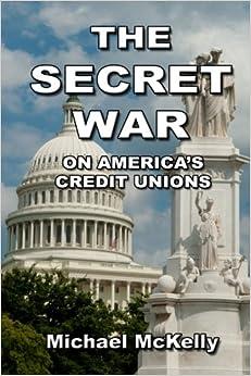The Secret War on America's Credit Unions