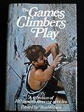 Games Climbers Play, Ken Wilson, 0906371015
