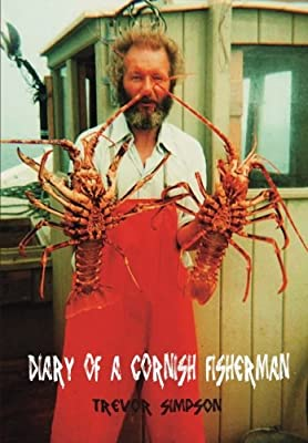 Diary of a Cornish Fisherman: Newquay 1962-1967 from The Manuscript Publisher
