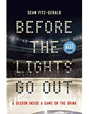 Before the Lights Go Out: A Season Inside a Game on the Brink
