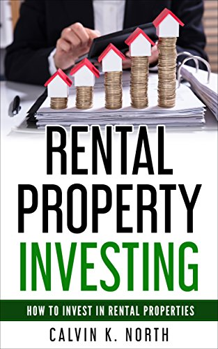 Rental Property Investing: How to Invest in Rental Properties - The keys to success