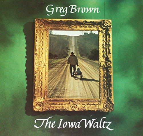 GREG BROWN The Iowa Waltz LP folk SEALED MINT original 1st pressing 1981 RED HOUSE vinyl NOT a reissue