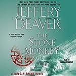 Stone Monkey: A Lincoln Rhyme Novel | Jeffery Deaver