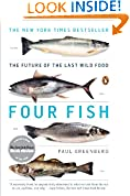 #7: Four Fish: The Future of the Last Wild Food