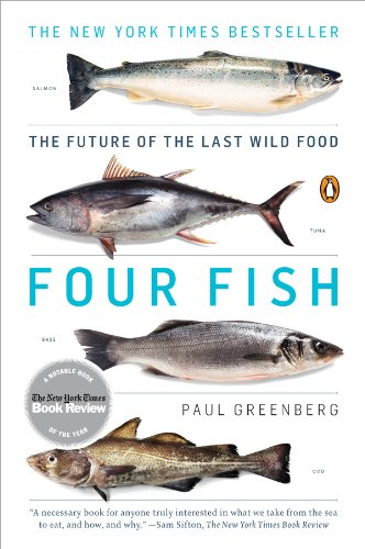 Four Fish: The Future of the Last Wild Food cover